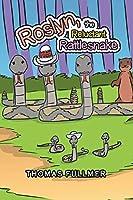 Roslyn, the Reluctant Rattlesnake