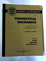 Schaum's Outline of Theoretical Mechanics (Schaum's Outline S.)