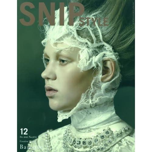 SNIP STYLE (No.373 2016 Dec.)