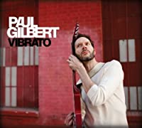 Vibrato by Paul Gilbert (2012-09-25)
