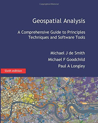 Download Geospatial Analysis: A Comprehensive Guide 1912556049
