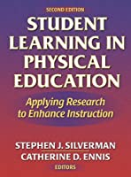 Student Learning in Physical Education: Applying Research to Enhance Instruction