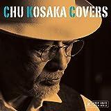 Chu Kosaka Covers