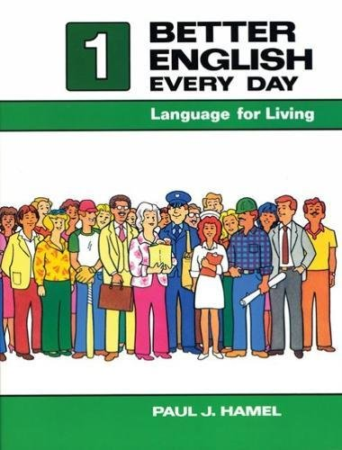 Download Better English Every Day: Language for Living, Book I 0030696011