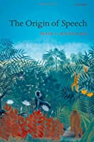 MACNEILAGE : ORIGIN OF SPEECH (Oxford Studies in the Evolution of Language)