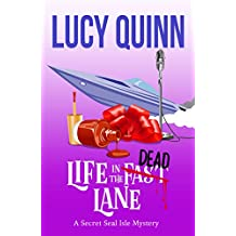 Life in the Dead Lane (Secret Seal Isle Mysteries Book 2)