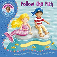 Katie Price's Mermaids and Pirates: Follow the Fish, a Fingertrail Book (Katie Price Mermaids & Pirates)