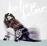 believe believe♪JUJUのCDジャケット