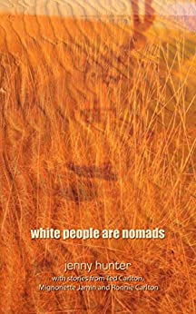 white people are nomads by [Hunter, Jenny]