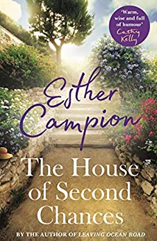 The House of Second Chances by [Campion, Esther]