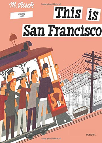 This is San Francisco: A Children's Classic (This is . . .)の詳細を見る