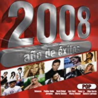 2008 Ano De Exitos Pop