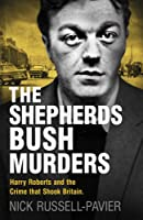 The Shepherd's Bush Murders