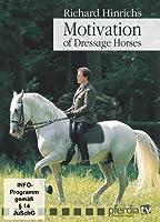Richard Hinrich's Motivation of Dressage Horses [並行輸入品]
