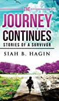 The Journey Continues: Stories of a Survivor
