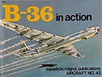 B-36 in Action (Aircraft)