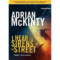 I Hear the Sirens in the Street (The Detective Sean Duffy Series)