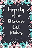 Property of an Obsessive List Maker: Daily To Do List Planner &Dot Grid Matrix &Notebook, Planner and Daily Task Manager with Checkboxes , gift planner notebook , cute to do list , 6 x 9
