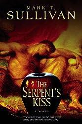 Serpent's Kiss: A Thriller