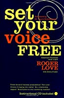 Set Your Voice Free: Foreword by Dr. Laura Schlesinger