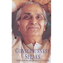Consciousness Speaks: Conversations with Ramesh S. Balsekar (English Edition)