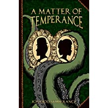 A Matter of Temperance (The Adventures of Ichabod Temperance Book 1)