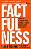 Factfulness: Ten Reasons We're Wrong About The World - And Why Things Are Better Than You Think 画像