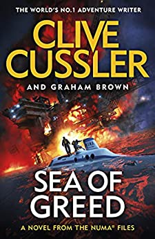 Sea of Greed: NUMA Files #16 (The NUMA Files) by [Cussler, Clive, Brown, Graham]