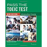 Pass the TOEIC Test - Introductory Course: new edition