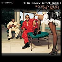 Eternal by The Isley Brothers (2001-08-07)