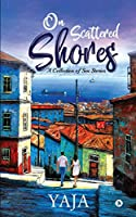 On Scattered Shores: A Collection of Sea Stories