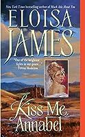 Kiss Me, Annabel (Essex Sisters)
