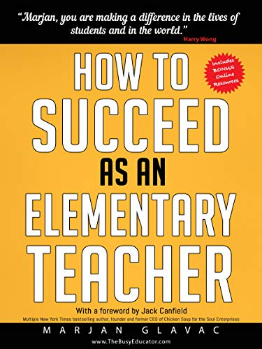 How To Succeed As An Elementary Teacher The Most Effective