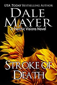 Stroke of Death: A Psychic Visions Novel (English Edition)