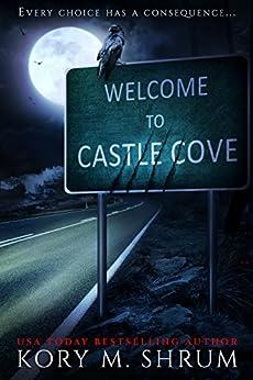 Welcome to Castle Cove: A Design Your Destiny Novel by [Shrum, Kory M.]