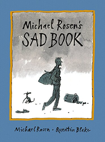 Michael Rosen's Sad Bookの詳細を見る