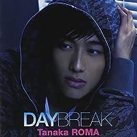 Daybreak by Roma Tanaka (2008-06-04)