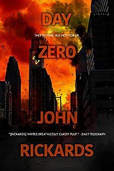 Day Zero by [Rickards, John]