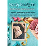 Ready Steady Go: Keto Diet Tracker & Weight Loss Journal: 28 day Keto food and exercise workbook includes meal planners  shopping lists   mood trackers and blank recipe pages