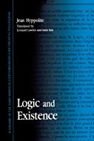 Logic and Existence (Suny Series in Contemporary Continental Philosophy)