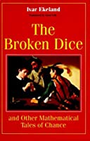 The Broken Dice: And Other Mathematical Tales of Chance【洋書】 [並行輸入品]