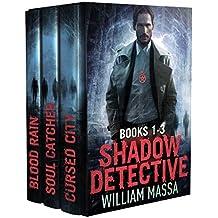 Shadow Detective Urban Fantasy Horror Series: Books 1-3 (Shadow Detective Boxset Book 1)