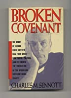 Broken Covenant/the Story of Father Bruce Ritter's Fall from Grace