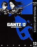 GANTZ 12 (ヤングジャンプコミックスDIGITAL)