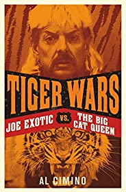 Tiger Wars: The shocking story of Joe Exotic, the Tiger King vs Carole Baskin