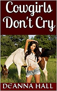 Cowgirls Don't Cry (English Edition)