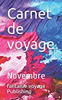 Carnet de voyage: Novembre