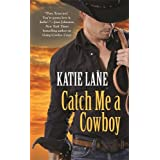 Catch Me a Cowboy: Number 3 in series