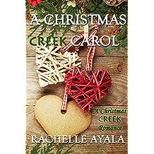 A Christmas Creek Carol (A Christmas Creek Romance Book 3)