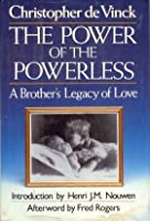 Power of the Powerless: A Brother's Legacy of Love